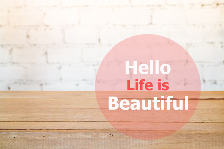 stock quote: Hello life is beautiful quote design poster, stock photo