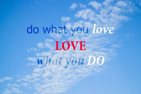 stock quote: Do what you love inspirational and motivational quote, stock photo