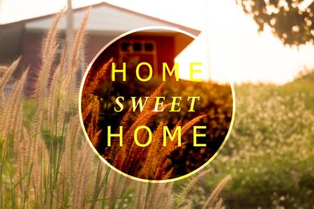 stock quote: Home sweet home inspirational and motivational quote, stock photo