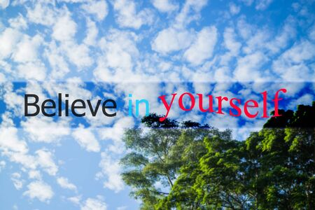 stock quote: Believe in yourself inspirational and motivational quote, stock photo