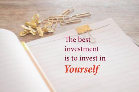 Le meilleur investissement est d'investir en vous-même, stock photo