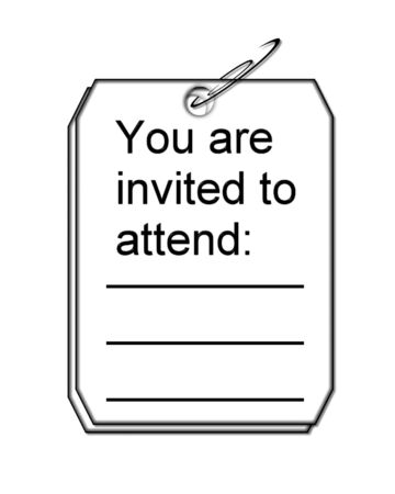 Graphic illustration shows two tags clipped together with paperclip.  Lettering on tag says you are invited to attend.  Lines below inscription are blank for personalization.