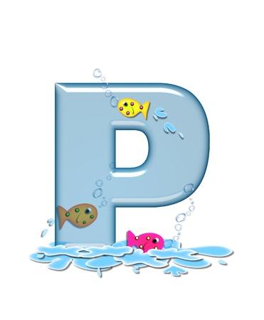 La letra P, en el Flop alfabeto Fish set, es de color azul turquesa y transparente. Usted puede ver peces nadando detrás de letra y en el frente. El agua forma charcos debajo de letra. Foto de archivo - 16320433