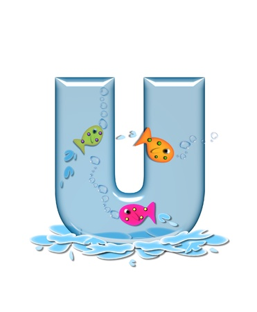 fish type: The letter U, in the alphabet set Fish Flop, is aqua in color and transparent.  You can see fish swimming behind letter and in front.  Water forms puddle underneath letter.