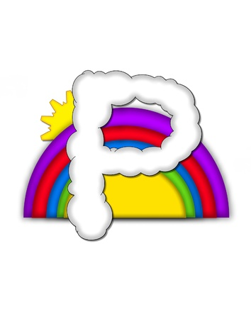 shaped: The letter P, in the alphaet set Rainbow, is shaped like a fluffy cloud.  Colorful rainbow backs letter with yellow sun peaping from behind. Stock Photo