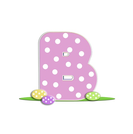 isolation: B in the alphabet &quot,Easter Eggs&quot,  Stock Photo