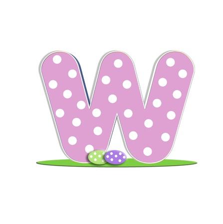 quot: W in the alphabet &quot,Easter Eggs&quot,