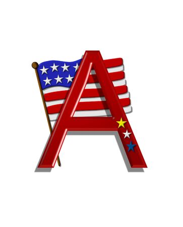 independance: The letter A, in the alphabet set Stars and Stripes, is red with three stars decorating it.  A Flag sits behind letter on a white background. Stock Photo