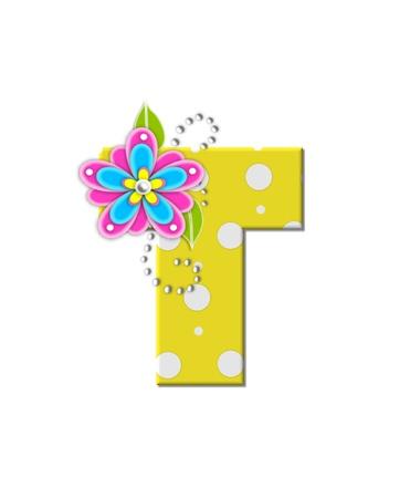 """La lettre T, dans l'alphabet mis """"Fleurs"""" Bonny, est jaune à pois. Fleurs rose vif et le bleu décorent lettre. Perles blanches forment des vrilles de curling. Banque d'images - 16726744"""