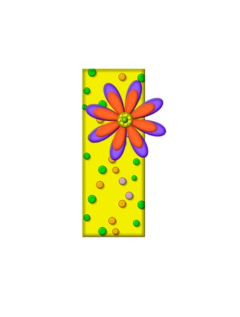 surface covering: The letter I, in the alphabet set Zany Dots, is yellow with multi-colored circles covering letters surface.  Large purple and orange flower finishes the decoration.