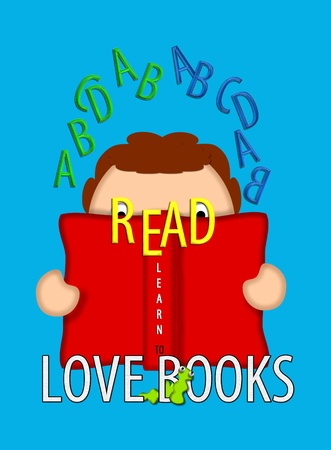 Illustration shows child holding an open book and looking through the word 'READ.' Bookworm crawls through the phrase 'Love books' while letters of the alphabet float around child's head. illustration