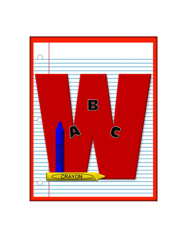 decorate notebook: The letter W, in the alphabet set Grade School Homework  is  red and and sits on background of notebook paper.  Crayons and ABCs decorate letter.