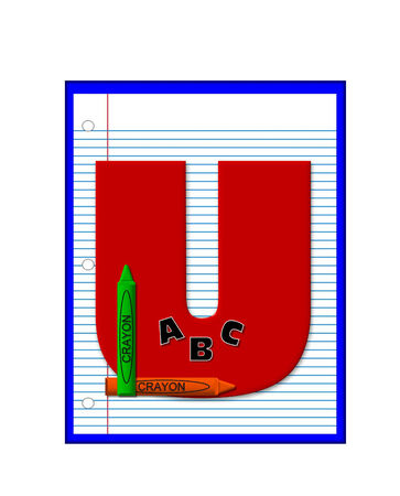 decorate notebook: The letter U, in the alphabet set Grade School Homework  is  red and and sits on background of notebook paper.  Crayons and ABCs decorate letter.