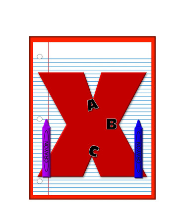 decorate notebook: The letter X, in the alphabet set Grade School Homework  is  red and and sits on background of notebook paper.  Crayons and ABCs decorate letter.