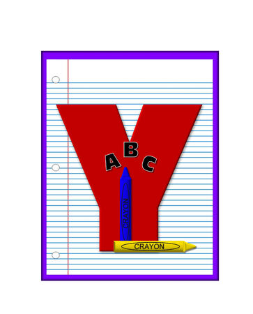 decorate notebook: The letter Y, in the alphabet set Grade School Homework  is  red and and sits on background of notebook paper.  Crayons and ABCs decorate letter.