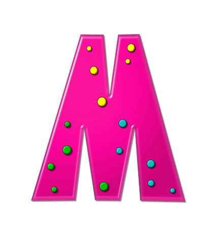 hot pink: The letter M, in the alphabet set Polka Dot Party, is hot pink.   3D multi-colored dots decorate letter.
