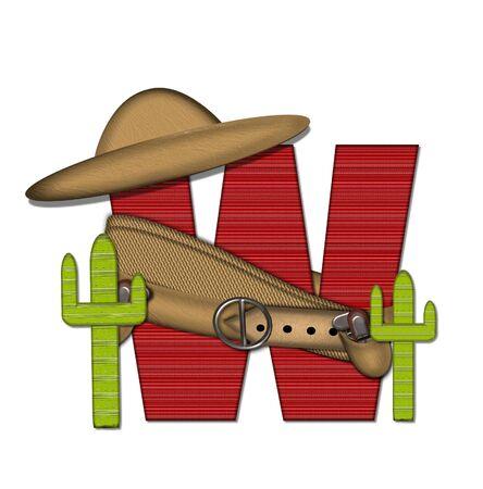 """문자 W는 알파벳 세트 """"Bandido""""에서 빨간색으로 줄 지어 꽉 짜인 패턴입니다. 편지 위에 총 벨트와 담요를 착용하고있다. 두 선인장 각 측면에 앉"""