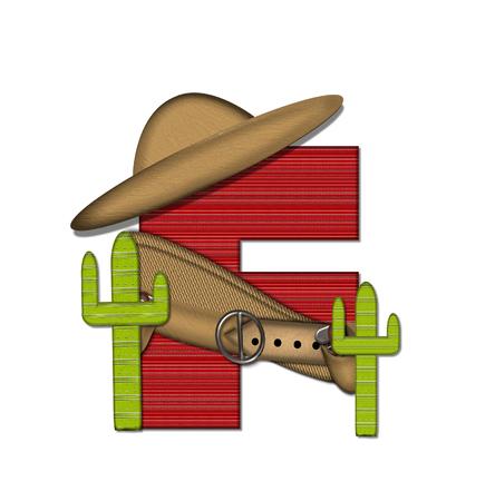 """편지 F는 알파벳 세트 """"Bandido""""에서 빨간색 줄이 감도는 짠 무늬입니다. 편지 위에 총 벨트와 담요를 착용하고있다. 두 선인장 각 측면에 앉아. 스톡 콘텐츠"""