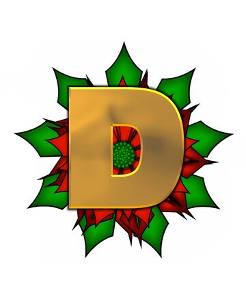 The letter D, in the alphabet set Christmas Poinsettia is shiny gold metallic.  Letter sits on a large red, poinsettia.