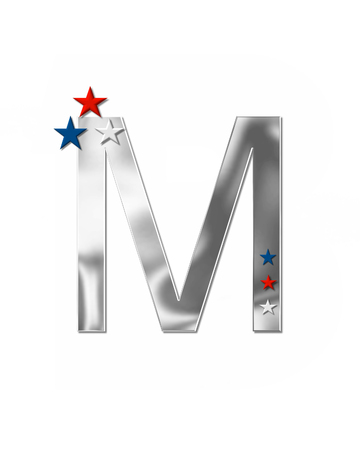 metalic: The letter M, in the alphabet set Plain Patriotism is silver metalic.  Three stars decorate letter with red, white and blue.  Letters coordinate with Alphabet Patriotism.