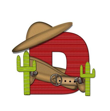 """편지 D는 알파벳 세트 """"Bandido""""에서 빨간색 줄이 감도는 짠 무늬입니다. 편지 위에 총 벨트와 담요를 착용하고있다. 두 선인장 각 측면에 앉아."""
