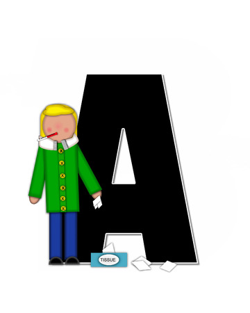 feverish: The letter A, in the alphabet set Children Sickness is black and trimmed with white.  Child is wearing a scarf, and treating an illness or sickness with tissues and medicine. Stock Photo