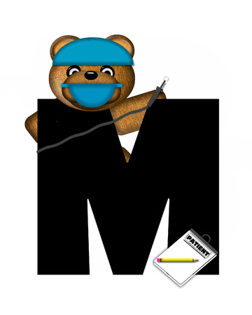patient chart: The letter M, in the alphabet set Teddy Dental Checkup, is black.  Teddy bear wearing a dental mask and hat represents dentist holding various dental tools.