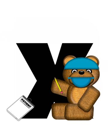 patient chart: The letter X, in the alphabet set Teddy Dental Checkup, is black.  Teddy bear wearing a dental mask and hat represents dentist.  He is holding a pencil and has a dental chart.