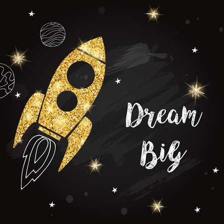 Dream big lettering with spaceship on blackboard. Space abstract background