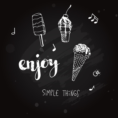 Lettering Enjoy simple things on blackboard with ice cream Illustration