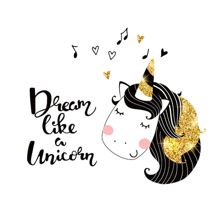 Cute unicorn with gold glitter elements vector illustration. Poster with hand written slogan and unicorn.jpg