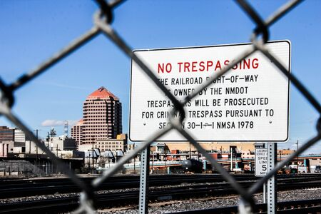 No trespassing in  the train yards in Albuquerque