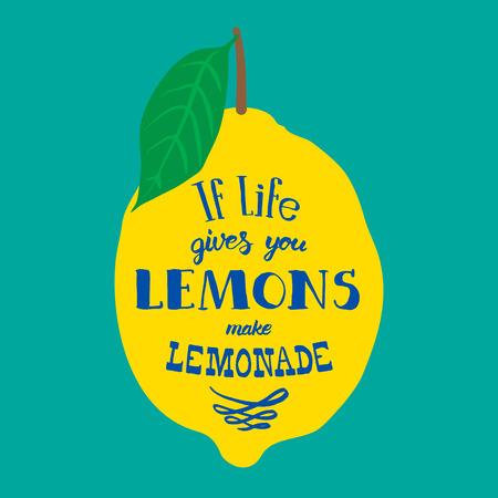 lemonade: Cita de motivación. Ilustración vectorial con palabras dibujadas a mano. Si la vida te da limones, haz limonada cartel o tarjeta postal. Inscripción caligráfica. Brush Script caligrafía.