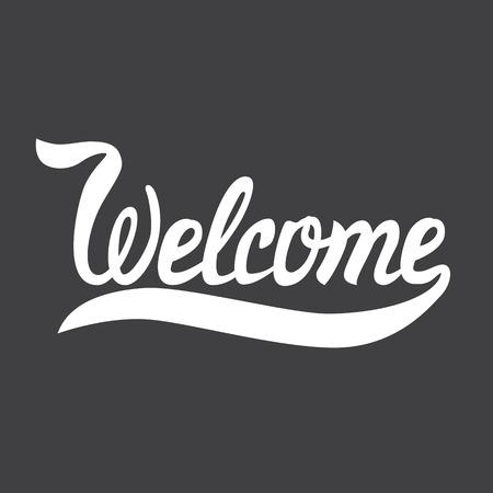 Vektor-Illustration mit Hand gezeichnet Wörtern. Willkommen Poster oder Postkarte. Kalligraphische Inschrift. Brush Script Kalligraphie. Typografische Handwritten Hand Buchstaben Begriff Standard-Bild - 43253293