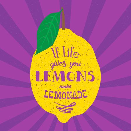 Motivation Zitat. Vektor-Illustration mit Hand gezeichnet Wörtern. Wenn das Leben Ihnen Zitronen gibt, mach Limonade Poster oder Postkarte. Kalligraphische Inschrift. Brush Script Kalligraphie. Standard-Bild - 43255771