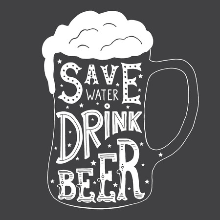 Vector illustration with hand-drawn words on beer glass. Save Water Drink Beer. Calligraphy and typography inscription. Sign painting vintage style, black and white version. 일러스트