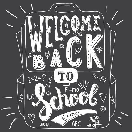 bienvenida: Ilustración vectorial con palabras dibujadas a mano en la bolsa de la escuela. Bienvenido de nuevo al colegio. Caligrafía y la inscripción de la tipografía. Regístrate pintura de estilo vintage, negro y la versión blanca.