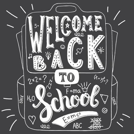 welcome to: Vector illustration with hand-drawn words on school bag. Welcome back to school. Calligraphy and typography inscription. Sign painting vintage style, black and white version. Illustration