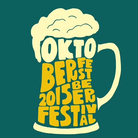 Oktoberfest 2015 beer festival. Handmade Typographic Art for Poster Print Greeting Card T shirt apparel design, hand crafted vector illustration. 일러스트
