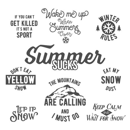 phrases: Set of inspirational phrases. Inspirational words. Motivational quote. Famous quotes about winter sports. Snowboarding, ski, winter skates. Monochrome version, retro vintage hipster style typography Illustration