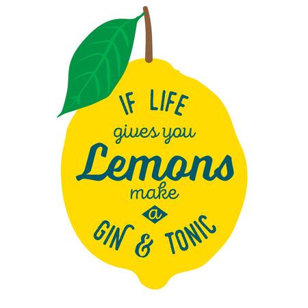動機の引用。ベクトル イラスト手描きの言葉。人生はあなたにレモンを与える、ジン ・ トニックのポスターやポストカードを作る。書道碑文。ブ  イラスト・ベクター素材