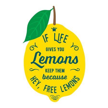 Vintage posters te stellen. Motivatie citaat over citroenen. Vector llustration voor t-shirt, wenskaart, poster of tas design. Als het leven u citroenen geeft houd ze, want hey, gratis citroenen
