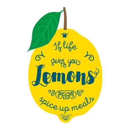 Vintage posters  set. Motivation quote about lemons. Vector llustration for t-shirt, greeting card, poster or bag design. If life gives you lemons spice up meals