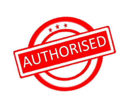 authorise: Illustration of authorised word on red rubber stamp