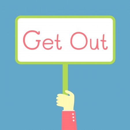 hand showing Get Out banner Vector
