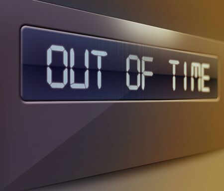 out time: Illustration of digital display showing out of time text