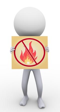 hazardous materials: 3d man holding banner of no fire  flame banner