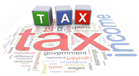 3d colorful buzzword text tax on the background of income tax wordcloud. Stock Photo
