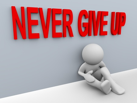 "3d render of stressed and frustrated man with text ""never give up"""