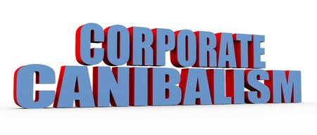 infringement: 3d render of buzzword related to concept corporate cannibalism